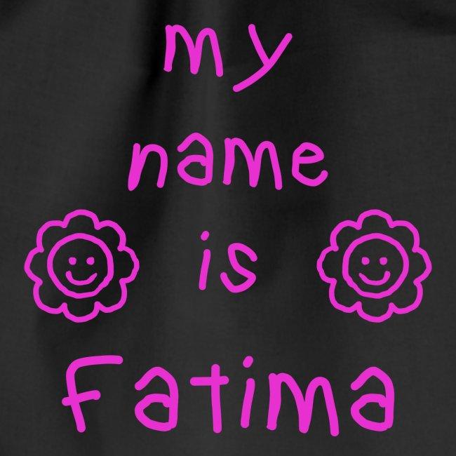 FATIMA MY NAME IS