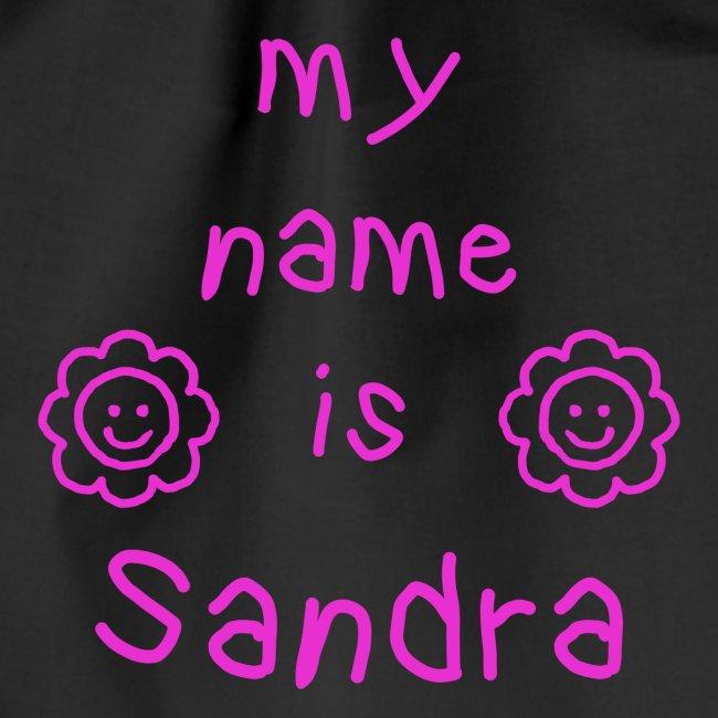 SANDRA MY NAME IS