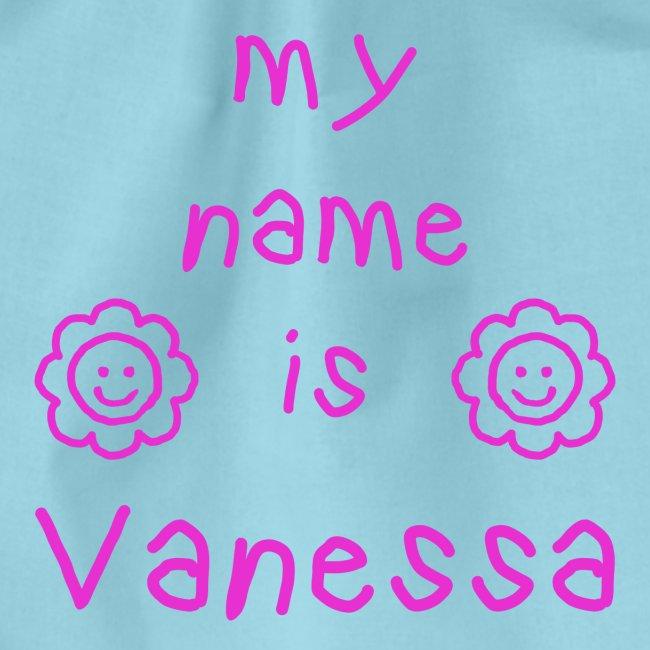 VANESSA MY NAME IS
