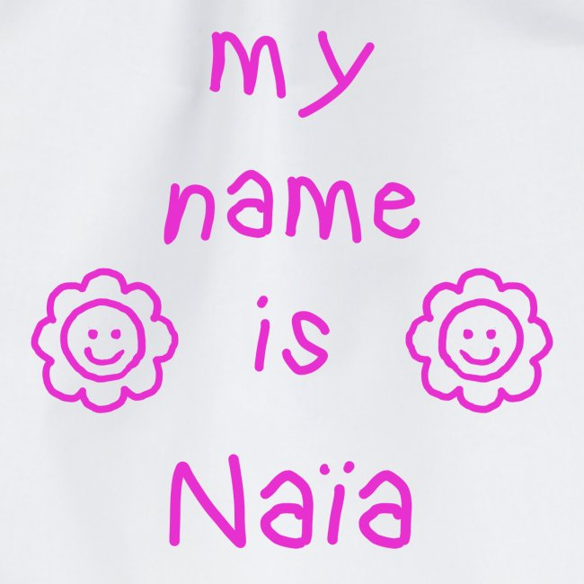 NAIA MY NAME IS