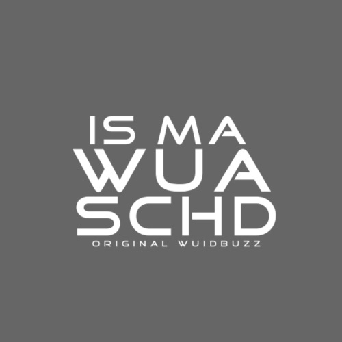 WUIDBUZZ | Is ma wuaschd | Unisex - Turnbeutel