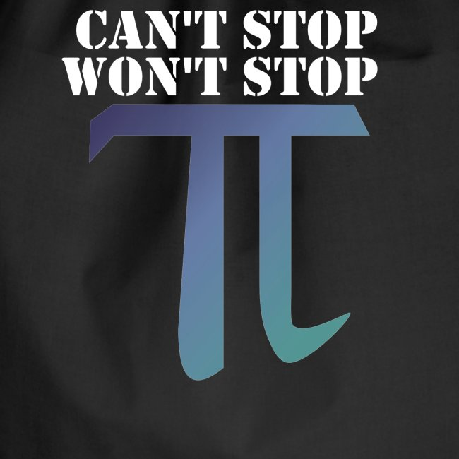 Pi Day Cant Stop Wont Stop Shirt Dunkel