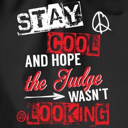 Stay cool Judge Pferdespruch - Turnbeutel