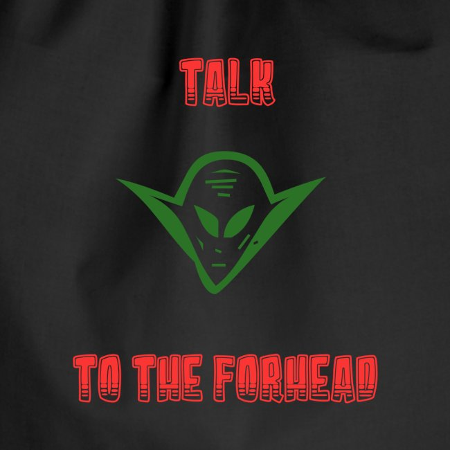 Talk to the Forhead 2
