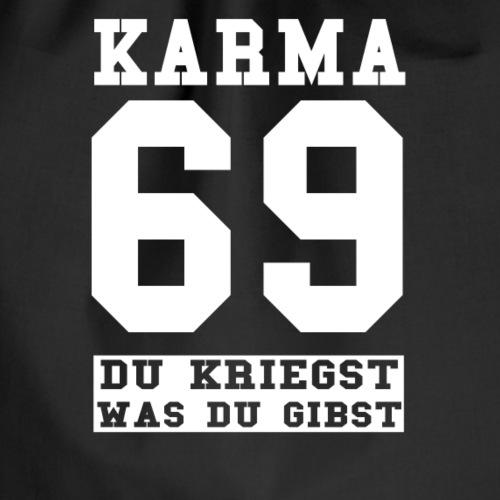 KARMA 69 - Du kriegst was du gibst - Turnbeutel