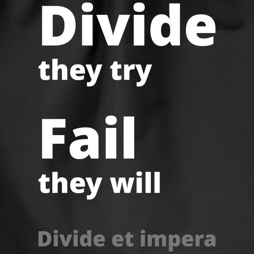 Divide they try Fail they will 002 - Turnbeutel