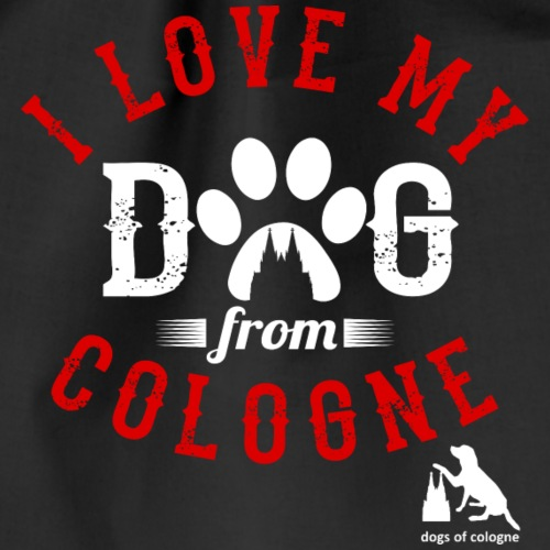 I love my dog from cologne! - Turnbeutel