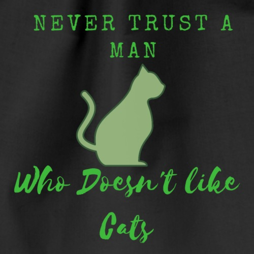 Traue keinem der keine Katzen Mag - Turnbeutel