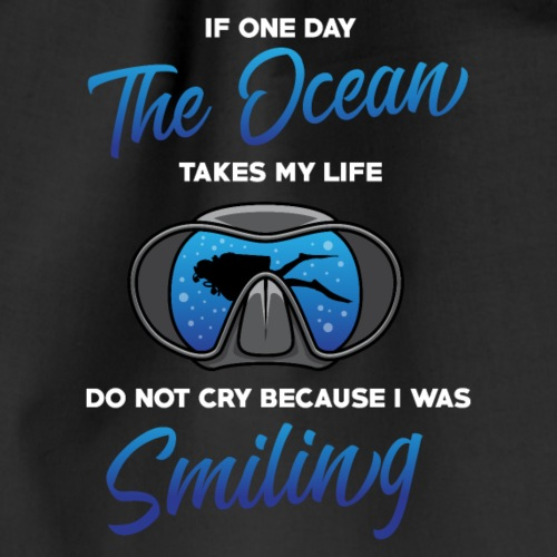 If one day the ocean takes my life... - Turnbeutel