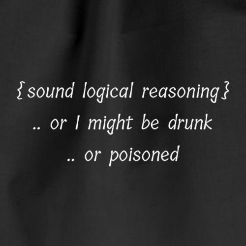 Drunk? Or Poisoned? - Drawstring Bag