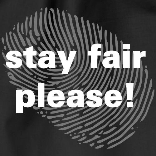 stay fair please font withe black lives matter - Turnbeutel