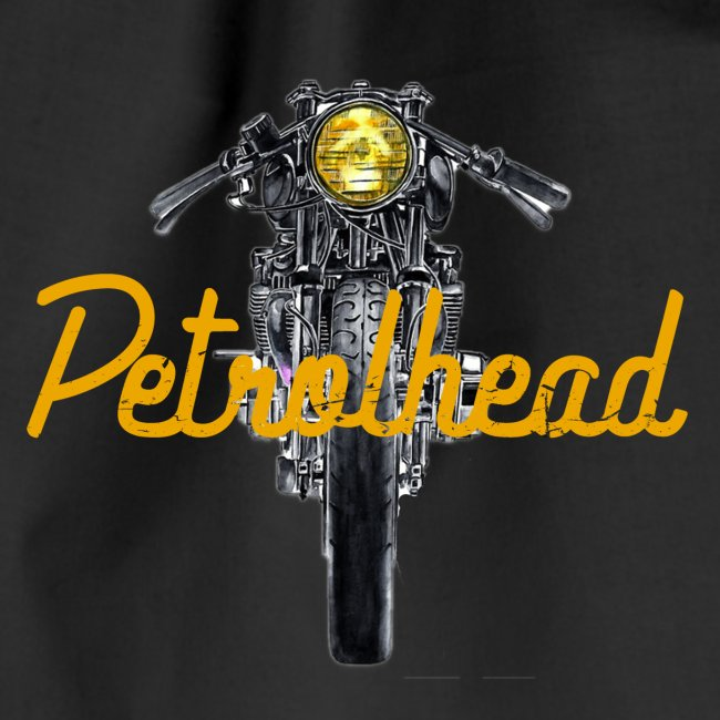 Petrolhead - Two wheels move the soul