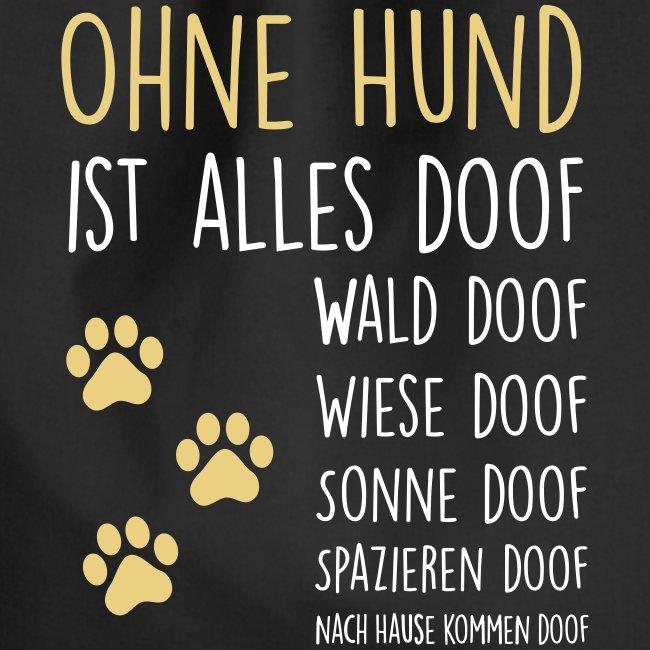 Vorschau: Ohne Hund ist alles doof - Turnbeutel