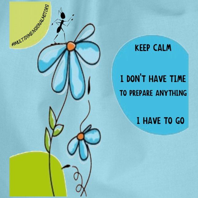 Ant Keep Calm