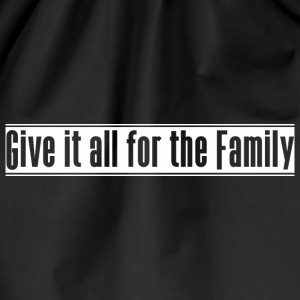 Give_it_all_for_the_Family - Turnbeutel