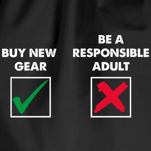 Buy new gear! - Drawstring Bag