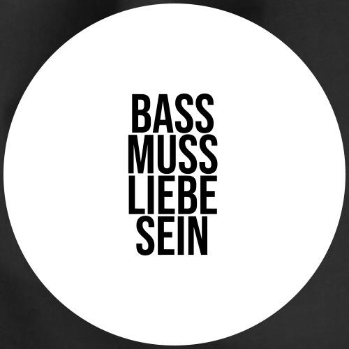 Bass muss Liebe sein - Turnbeutel