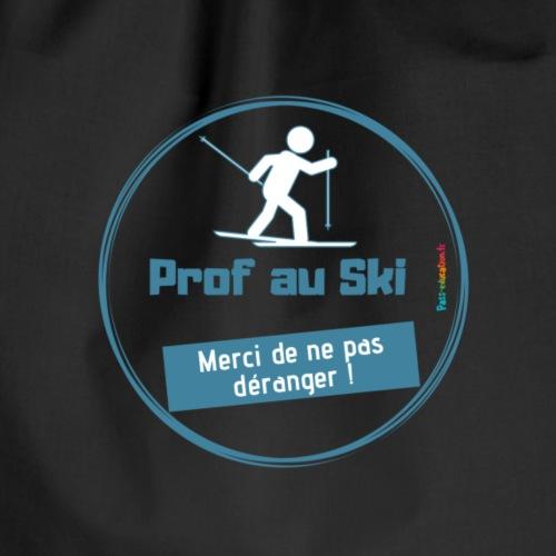 Prof au Ski, merci de ne pas déranger ! - Sac de sport léger
