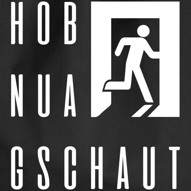 Vorschau: Hob nua gschaut - Turnbeutel