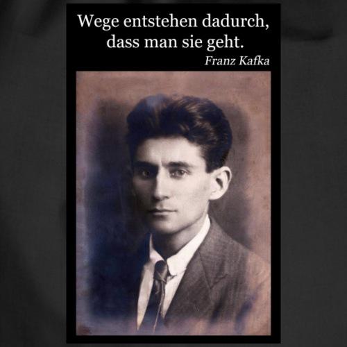 Kafka - Wege entstehen dadurch, dass man sie geht. - Turnbeutel