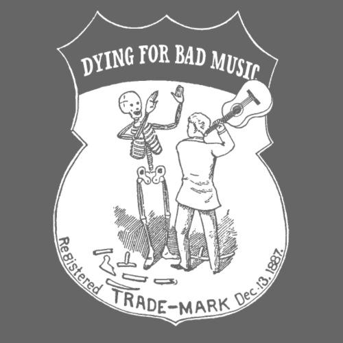 Dying For Bad Music White - Drawstring Bag