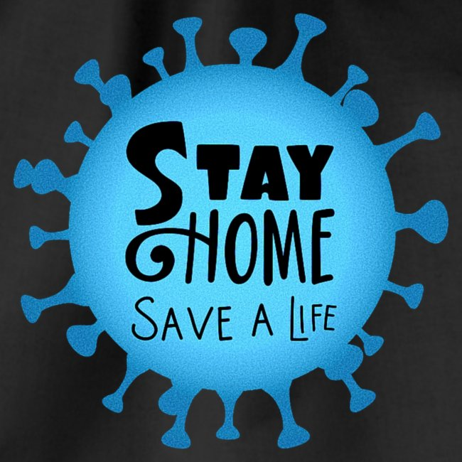 Stay Home (Blue)