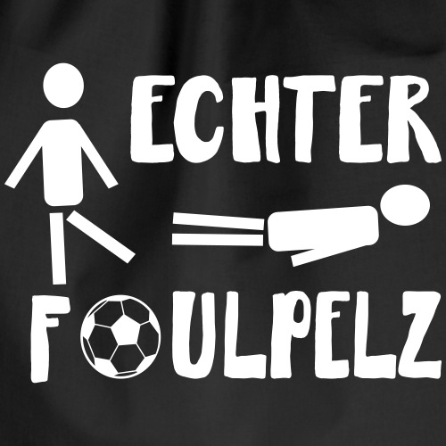 Fußball Foul Faul Faulpelz Spruch Geschenk - Turnbeutel