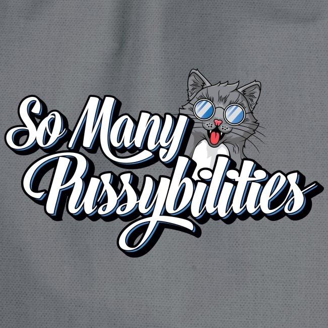 So Many PussyBilities