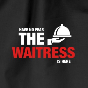 Har No Fear The Waitress Is Here - Gymbag
