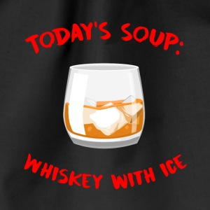 Whiskey - Today´s Soup: Whiskey with Ice - Turnbeutel