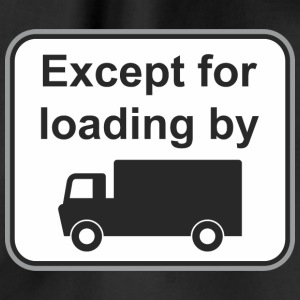 Road sign Except load by - Drawstring Bag