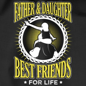 FATHER AND DAUGHTER BEST FRIENDS FOR LIFE - Drawstring Bag
