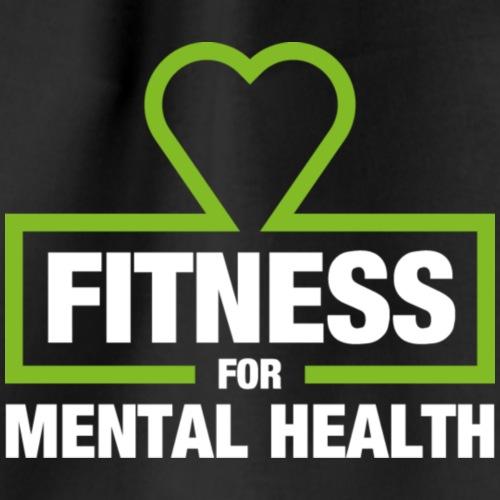 Fitness for Mental Health - Drawstring Bag