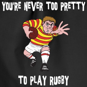 Rugby You're Never Too Pretty To Play Rugby - Drawstring Bag