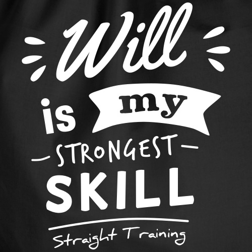 Will is my strongest skill - Turnbeutel