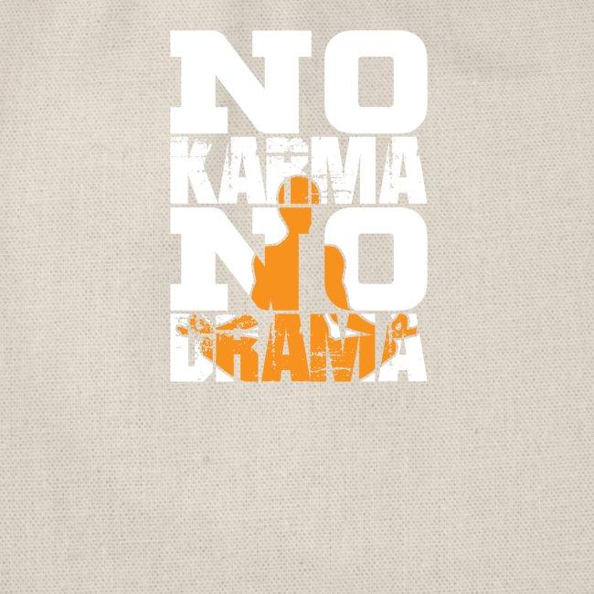 No Karma NO Drama T-Shirt