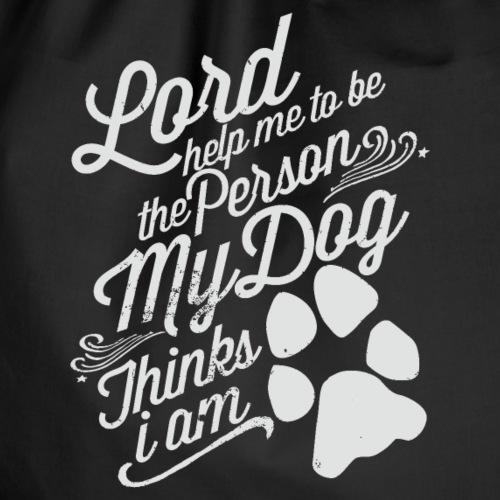 Gott bitte hilf mir das mein Hund mich liebt - Turnbeutel