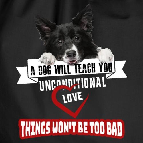 Ein Hund gibt dir bedingungslose Liebe - Turnbeutel