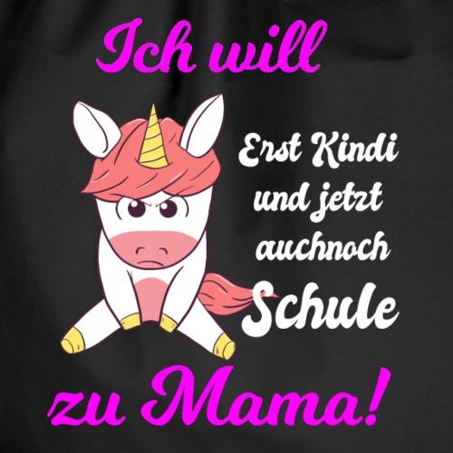 Schulkind Ich Will Zu Mama Mamakind Schule - Turnbeutel