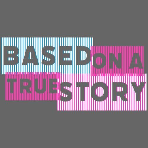 Based on a true Story - Turnbeutel