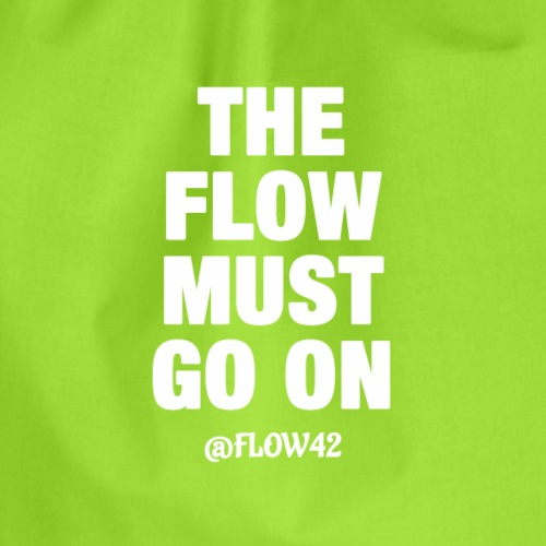 THE FLOW MUST GO ON - Sacca sportiva