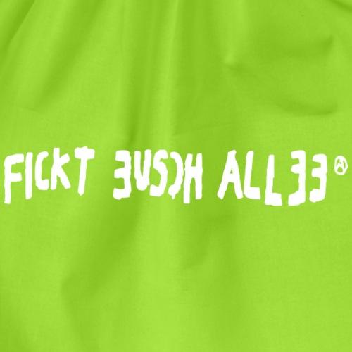 Fickt Eusch Allee (weiss) - Turnbeutel