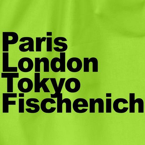 Paris London Tokyo Fischenich Individualisierbar - Turnbeutel
