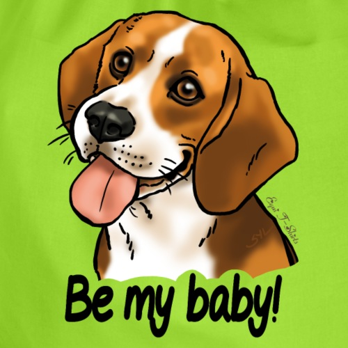 """Chien beagle """"Be my baby"""" (texte noir)"""