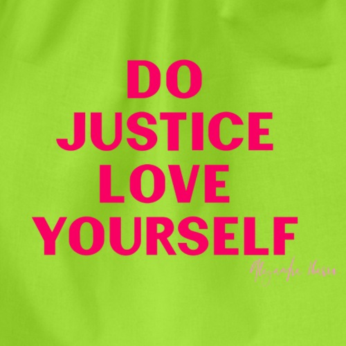 Do Justice: Love yourself pink
