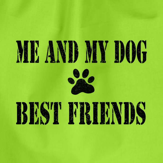 Me and my dog best friends