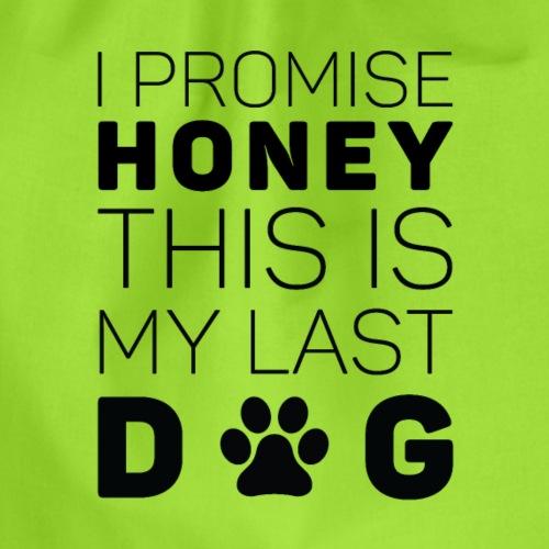 I Promise Honey - Turnbeutel