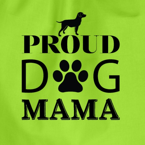 Proud Dog Mama - Turnbeutel