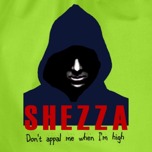 Shezza - don't appal me when I'm high - Turnbeutel