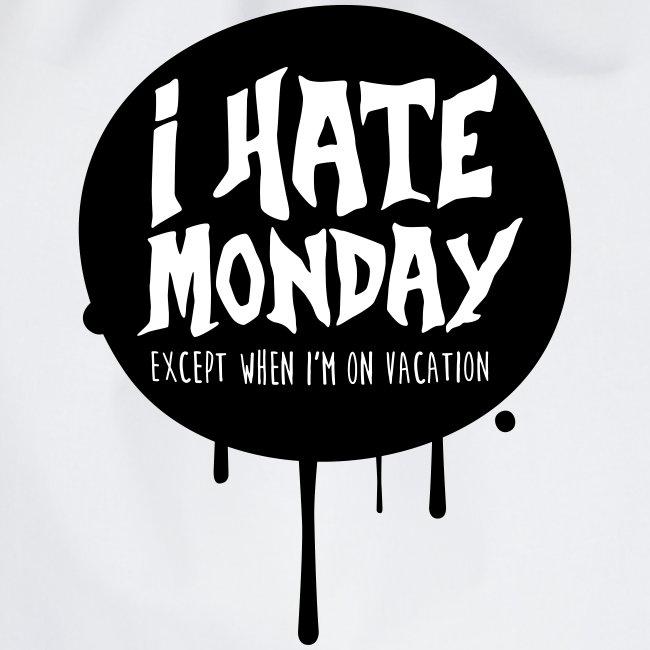 je déteste le lundi
